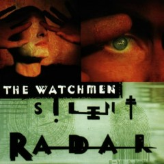 Silent Radar - The Watchmen