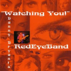 Watching You! - Danny Bryant
