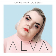 Love For Losers (EP) - ALVA