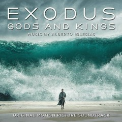 Exodus: Gods And Kings OST (P.2)