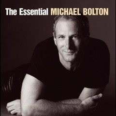 The Essential Michael Bolton (CD2)