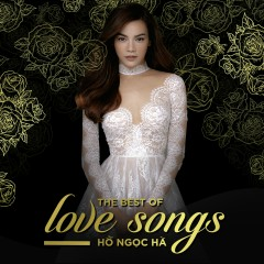 The Best Of Love Songs - Hồ Ngọc Hà
