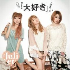 大好き (Daisuki) - Juliet