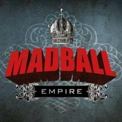 Empire - Madball