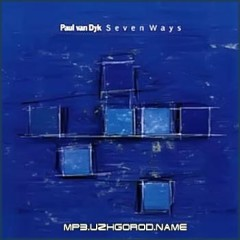 Seven Ways (CD1) - Paul Van Dyk