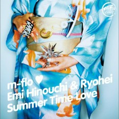 Summer Time Love - M Flo