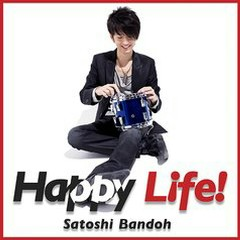 Happy Life!  - Satoshi Bandoh