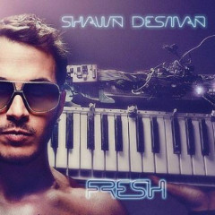 Fresh - Shawn Desman