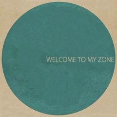 Welcome To My Zone - Samuel Seo