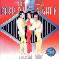 Liên khúc Paris By Night 6
