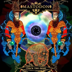 Crack The Skye (Instrumental) - Mastodon