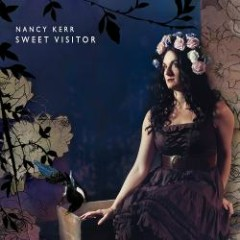 Sweet Visitor - Nancy Kerr
