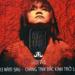 13 Năm Sau, Chàng Trai Bắc Kinh Trở Lại CD1