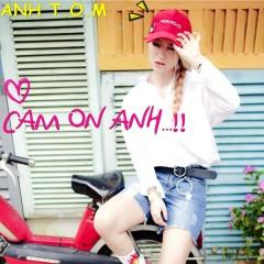 Cảm Ơn Anh (Single) - Anh T.O.M