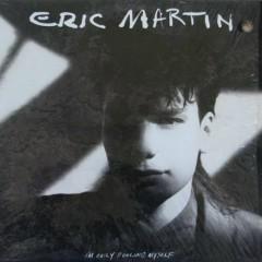 I'm Only Fooling Myself  - Eric Martin