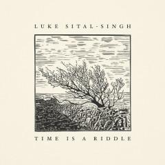 Time Is A Riddle - Luke Sital-Singh