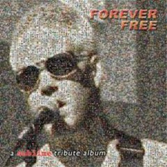 Forever Free - A Sublime Tribute Album