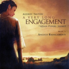 A Very Long Engagement OST  - Angelo Badalamenti