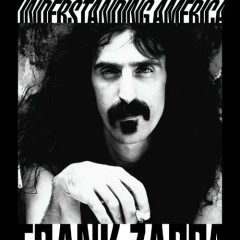 Understanding America (CD2) - Frank Zappa