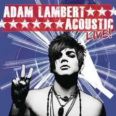 Acoustic Live EP - Adam Lambert