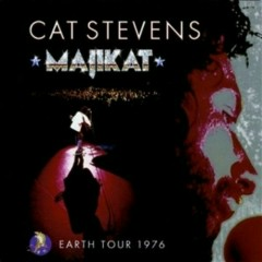 Majikat ~ Earth Tour 1976 (CD2) - Cat Stevens