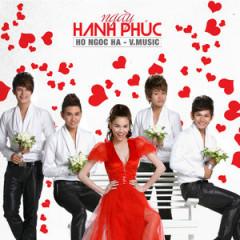 Ngày Hạnh Phúc - Hồ Ngọc Hà,V.Music Band