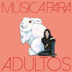 Música Para Adultos (Single)
