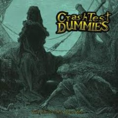 The Ghosts That Haunt Me - Crash Test Dummies