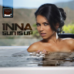 Sun Is Up (UK Version) (Remixes)  - Inna