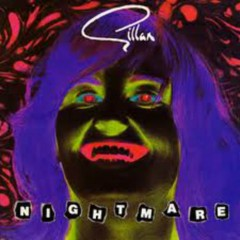 Nightmare (Singles) - Gillan