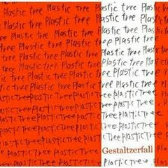 Gestalt Houkai cd2 - Plastic Tree