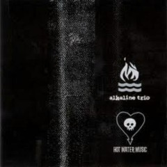 Hot Water Music Split (EP)  - Alkaline Trio