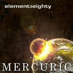 Mercuric - Element Eighty
