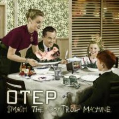 Smash The Control Machine - Otep