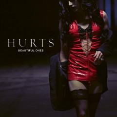 Beautiful Ones (Single) - Hurts