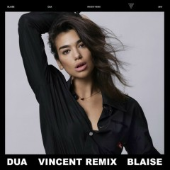 DUA (VINCENT REMIX)