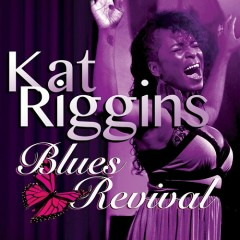 Blues Revival - Kat Riggins