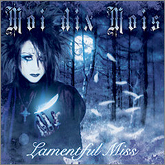 Lamentful Miss  - Moi dix Mois