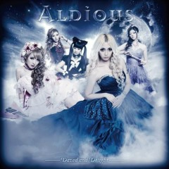 Dazed and Delight - Aldious