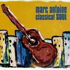 Classical Soul - Marc Antoine