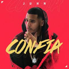 Confia (Single) - Juhn