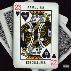 23 (Single) - Cosculluela, Anuel AA