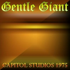 Capitol Studios, West Hollywood - Gentle Giant