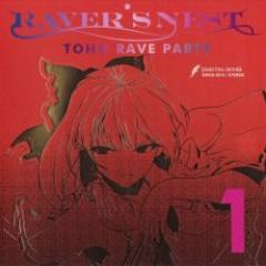 RAVER'S NEST 1 TOHO RAVE PARTY