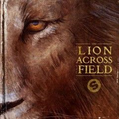 The Lion Across The Field (EP) - KSHMR