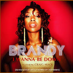 I Wanna Be Down - Brandy