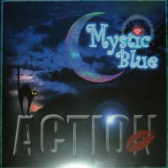 Mystic Blue - ACTION!