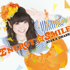 ENERGY☆SMILE - Ayaka Ohashi