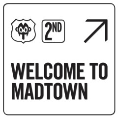 Welcome To MADTOWN