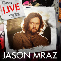 iTunes Live from Hong Kong - EP - Jason Mraz